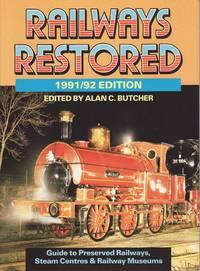 Railways Restored 1991 / 92 Edition