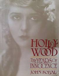 image of Hollywood: The Years of Innocence