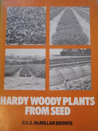 Hardy Woody Plants from Seed