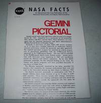 NASA Facts Vol. IV, No. 1: Gemini Pictorial by N/A - Paperback - 1966 - from Easy Chair Books (SKU: 164678)