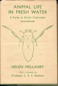 Animal Life in Fresh Water.  A Guide to British Fresh-water Invertebrates