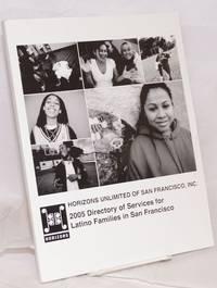 2005 Directory of Services for Latino families in San Francisco / 2005 directorio bilingüe de servicios para las familias Latinos de San Francisco
