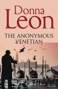 image of The Anonymous Venetian (Commissario Brunetti)