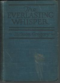 EVERLASTING WHISPER A Tale of the California Wilderness