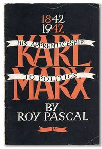 Karl Marx: His Apprenticeship to Politics