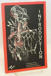 Introduction; a collection poems by young black artists at the University of Connecticut