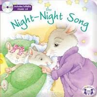 The Night-night Song (Padded Board Book W/CD)