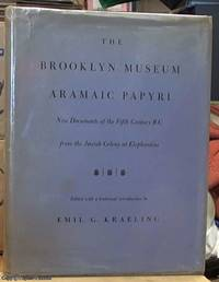 image of the Brooklyn Museum Aramaic Papyri -- new documents of the 5th century BC from the Jewish Colony at Elephantine