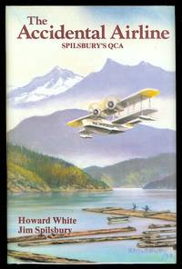 THE ACCIDENTAL AIRLINE:  SPILSBURY'S QCA.