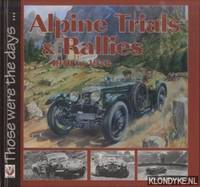 Alpine Trials and Rallies. 1910 to 1973
