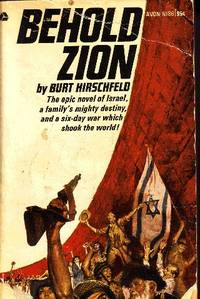 Behold Zion by  Burt Hirschfeld - Paperback - Stated First Printing - 1968 - from Odds and Ends Shop and Biblio.com