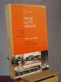 The Architecture of Frank Lloyd Wright: A Complete Catalog, 1st Edition