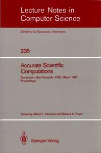 Accurate Scientific Computations