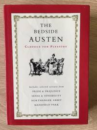 image of THE BEDSIDE AUSTEN: SENSE AND SENSIBILITY/ EMMA/ NOTHANGER ABBEY/ PRIDE AND PREJUDICE/ MANSFIELD PARK/ PERSUASION