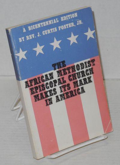 Nashville: AMEC, 1976. 159p. including illus. + index, lightly worn wraps stating 'A bicentennial ed...