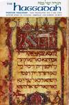The Haggadah: Passover Haggadah with Translation and a New Commentary  Based on Talmudic, Midrashic and Rabbinic Sources