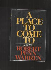 image of A Place to Come to (With Corrections by Robert P. Warren)