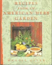 Recipes From An American Herb Garden