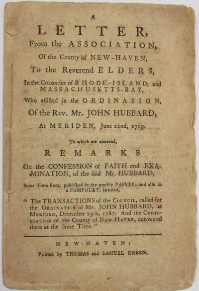 New Haven: Thomas and Samuel Green, 1770. 24pp, untrimmed and stitched. Lightly toned. Very Good, in...