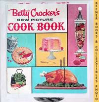 Betty Crocker's New Picture Cook Book / Cookbook: 1961 First Edition : In  Substitute Special Sized White 3 Ring Binder