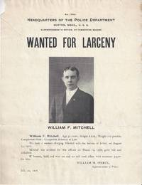 Wanted for Larceny - William F. Mitchell