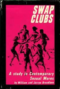 image of Swap Clubs: A Study In Contemporary Sexual Mores