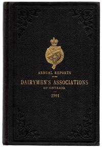Annual Reports of the Dairymen's Associations of the Province of Ontario, 1901