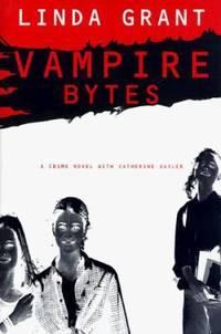 Vampire Bytes : A Crime Novel with Catherine Sayler