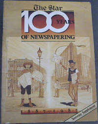 image of The Star : 100 Years of Newspapering 1887-1987 - Souvenir Supplement 16 October 1987