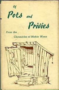 image of Of Pots And Privies: From The Chronicles Of Makin Wynn