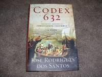 image of Codex 632: The Secret Identity of Christopher Columbus: A Novel