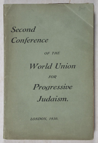 London: S.L., 1930. Softcover. g. 8vo. 310 pp. Green wrappers. The World Union For Progressive Judai...