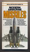 image of An Illustrated Guide to Modern Airborne Missiles. .