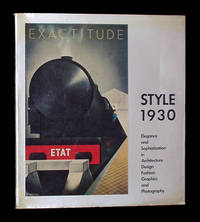 Style 1930: Elegance and Sophistication in Architecture, Design, Fashion, Graphics, and Photography