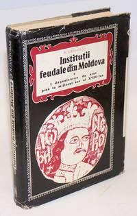 image of Instituţii feudale din Moldova. 1, Organizarea de stat pînă la mijlocul sec. al XVIII-Iea