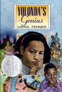 Yolonda's Genius (Newbery Honor Book) by  Carol Fenner  - Hardcover  - 1995  - from ThriftBooks (SKU: G0689800010I4N00)