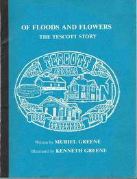 Of Floods and Flowers:  The Tescott Story