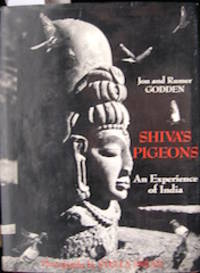 Shiva's Pigeons. An Experience of India. Photographs by Stella Snead.