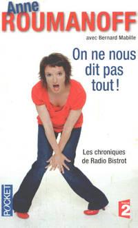 image of On ne nous dit pas tout : Les chroniques de Radio Bistrot