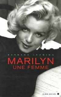 Marilyn une femme Traduit de l'anglais par Dominique Peters et Marie-France Girod