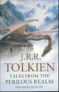 Tales from the Perilous Realm by Tolkien, J.R.R - Utg. 2009