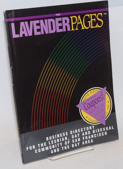 San Francisco: The Lavender Pages, 1994. Paperback. 192p., 8.5x11 inches, listings, ads, services an...