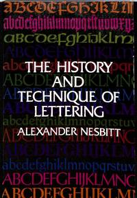 The History and Technique of Lettering.