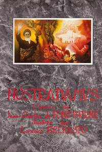 Nostradamus - L'oeuvre de Jean-Charles de Fontbrune illustrée par Lorenzo Belfasto
