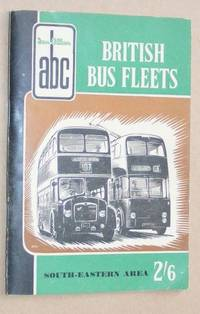 ABC British Bus Fleets: South-Eastern Area