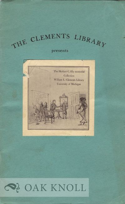 N.P.: William L. Clements Library, 1945. paper wrappers, paper cover label. Drama. 8vo. paper wrappe...