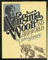 Virginia Woolf & Her World by John Lehmann - Hardcover - March 1976 - from Orange Cat Bookshop (SKU: 405)