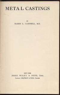 Metal Castings by  Harry L Campbell - Hardcover - Later printing - 1943 - from Twin City Antiquarian Books (SKU: TEMF00015)