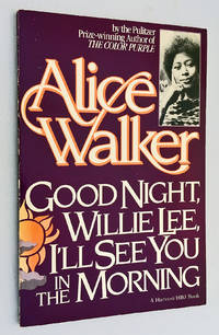 Good Night, Willie Lee, I'll See You in the Morning