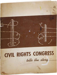 The Civil Rights Congress Tells the Story...[Signed]